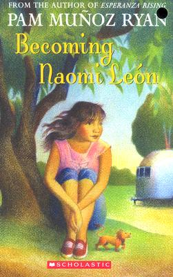 Becoming Naomi Leon By Ryan, Pam Munoz
