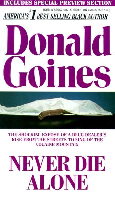 Never Die Alone By Goines, Donald